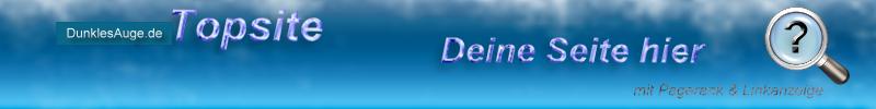 DunklesAuge.de Topsites wir zeigen eure Site/Homepage